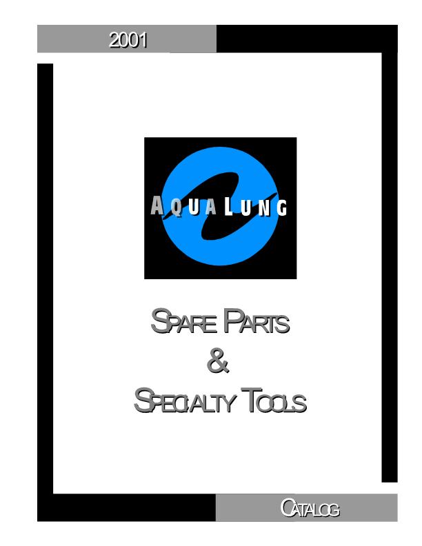 Aqualung – Spare Parts & Specialty Tools – Other – Catalog – 2001 – EN